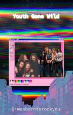 Youth Gone Wild (Metallica and Guns n' Roses Book) by iwasborntorockyou
