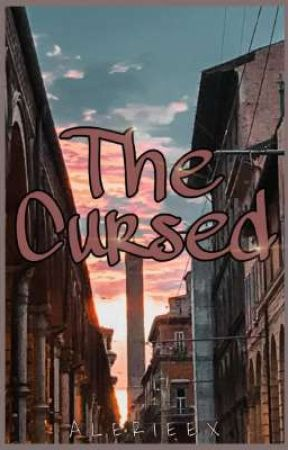 The Cursed (On Going) by Aleriexx