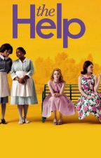 My Own Version of The Help by moonlightbeleaguer