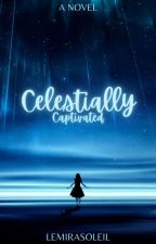 Celestially Captivated  by lesoleilaine