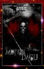 MINYAK DAGU (COMPLETED) by irulll__