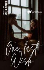 One Last Wish by Murffiee