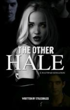 The Other Hale || Teen Wolf by stilesbiles