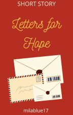 Letters for Hope by milablue17