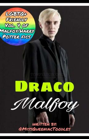 Draco Malfoy | Vol. 4 of MalfoyPotter  by MissQueeniacToodles