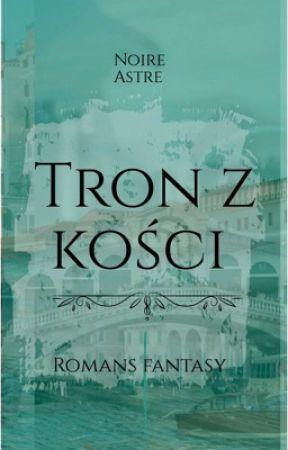 Tron z kości [18+] by NoireAstre
