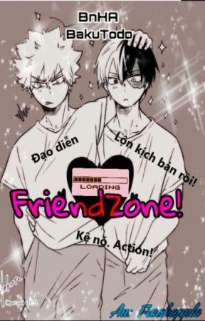 {BnHA} - [BakuTodo] FRIENDZONE! by FreakApple