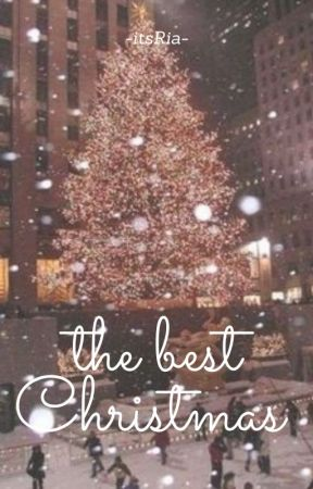 The best Christmas ✔️ by -itsRia-
