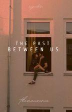 The Past Between Us autorstwa reynnlare