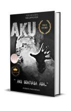 AKU [ SLOW UPDATE ]  by melliffluous_