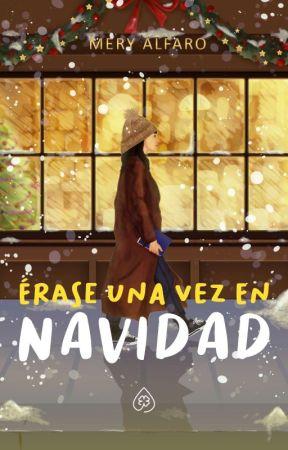 Érase una vez en Navidad ✓ by Just-Mery