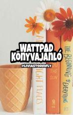 Wattpad könyvajánló by LiviaStormfly