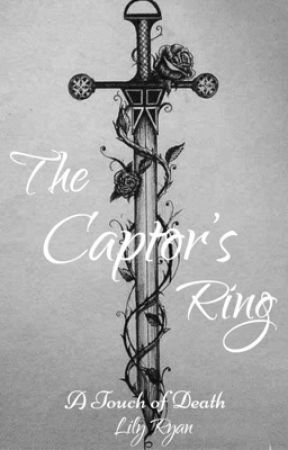 The Captor's Ring by lilyf1703