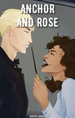 Anchor and Rose | Dramione by sixth_senses