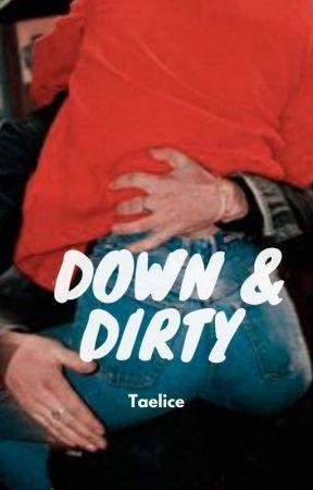 +21   Down & Dirty   Taelice » (김태형) K.T.H (리사 ) L.M   RE-SUBIENDO by karlis09