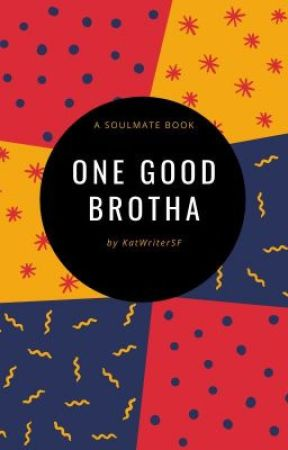 One Good Brotha by KatWriterSF