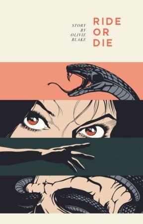 Ride or Die by olivieblake