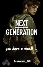 ☛ Next Generation☚ (Newt Fanfic) by Bookworm_328