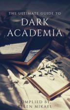 Dark Academia by EllenMikael_007