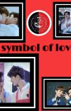 A Symbol Of Love🔞(Completed)  cover