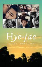 Hye-jae:  Book 2 - New Loves by Penshim