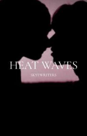 heat waves by SkyeWriters