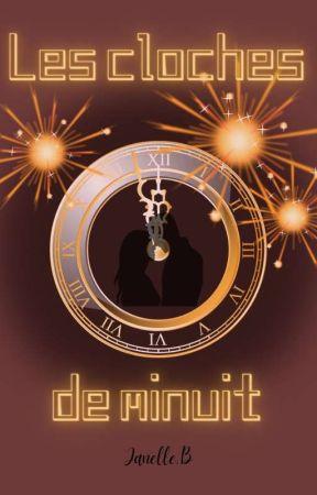 Les Cloches de Minuit by tornade_de_mots