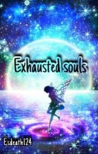 Exhausted souls  by esdeath124