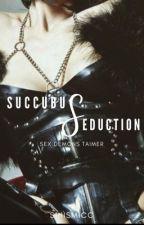 Succubus Seduction by Sinismicc