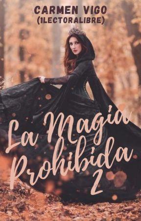 La Magia Prohibida 2 by 1lectoralibre