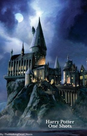 Harry Potter One Shots  by TheWalkingDead_Norm