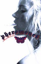 Pheromones    h.s (editing) by fuckmewithkindness