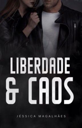 Liberdade & Caos by jessicamagalhaes20