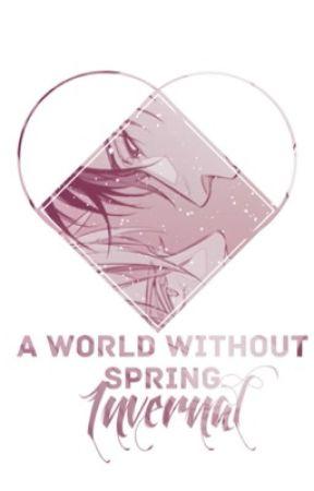 A World Without Spring - Invernal by kurohorizon