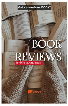 A Book Review ( CLOSED FOR CATCH UP)   by Thegooodread