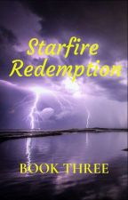 Starfire Redemption by Jay_Dizzle