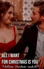 All I Want For Christmas Is You   Fallon & Liam by grqndelatte
