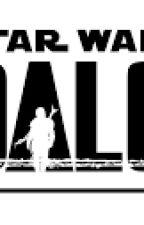 A Clan Reborn: Mandalorian Male Reader x Star Wars Harem by OverlordAKX