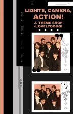 LIGHTS, CAMERA, ACTION! || Theme Shop by -lovelyoongi