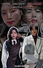 One Night-Stand With Mr. Kim// KSJ by notifymeclaudia