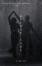 Before Sage by Haajar_Y