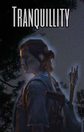 Tranquillity (Ellie Williams Imagines)  by APhoenix99