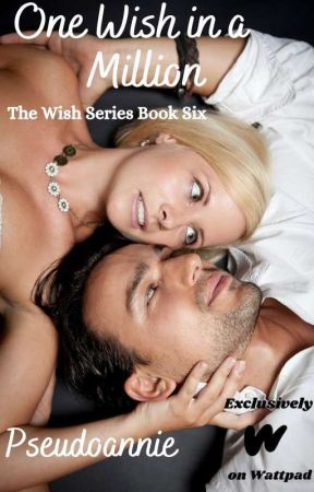 One Wish in a Million (Wish 6) by pseudoannie