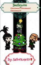 Beetlejuice Christmas! Christmas!! Christmas!!! by SailorRose19