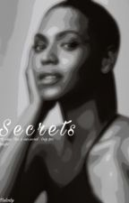 Secrets by killaMelody