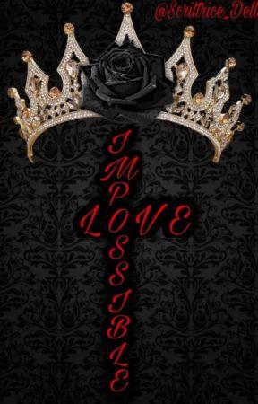 🤍{Impossible Love}🤍 by Scrittrice_DellaSera