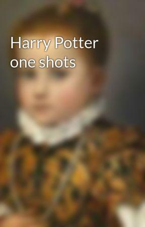 Harry Potter one shots  by DuchessUru