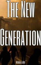 The New Generation by mlarue12