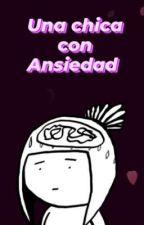 Una Chica con Ansiedad by Aleefer_Mendez