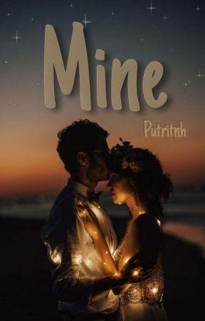 MINE by Putritnh